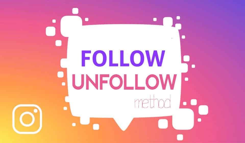 Aumentare la visibilità su Instagram tramite il sistema follow unfollow
