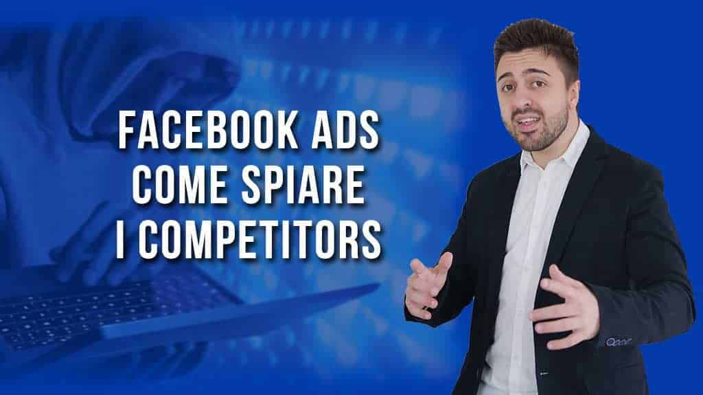 Facebook ads come spiare i competitors