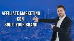 affiliate marketing con build your brand