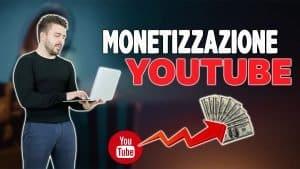 monetizzazione youtube
