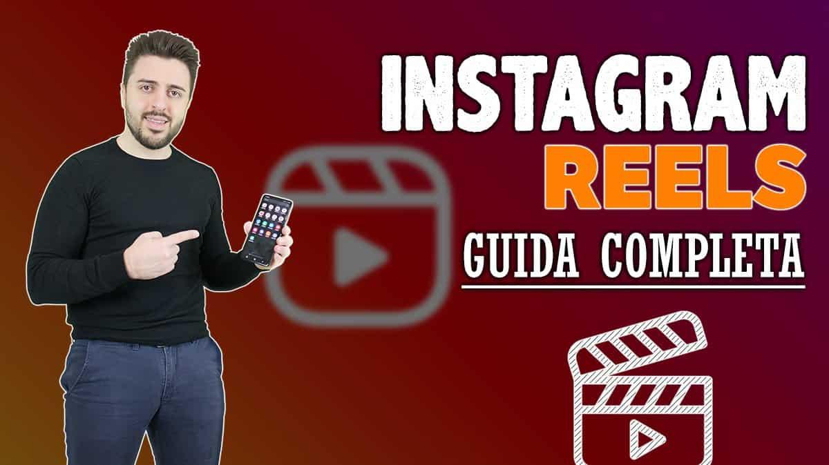 Instagram Reels: Guida completa e strategie di crescita