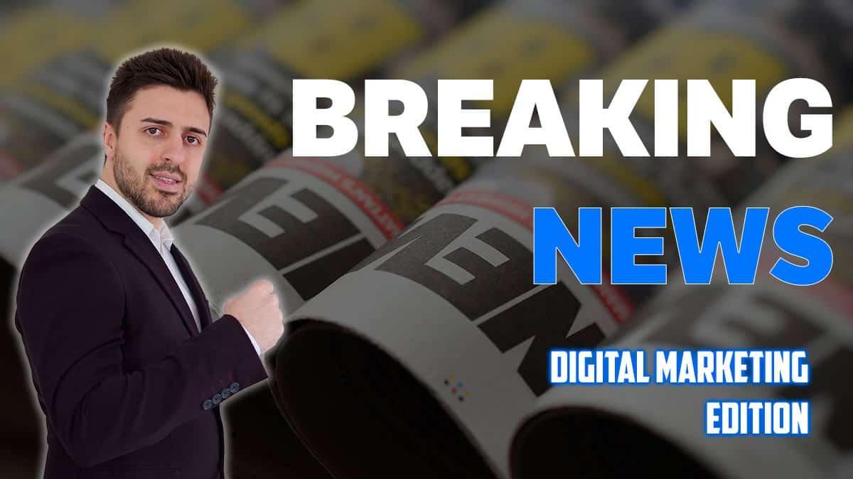 breaking news digital marketing