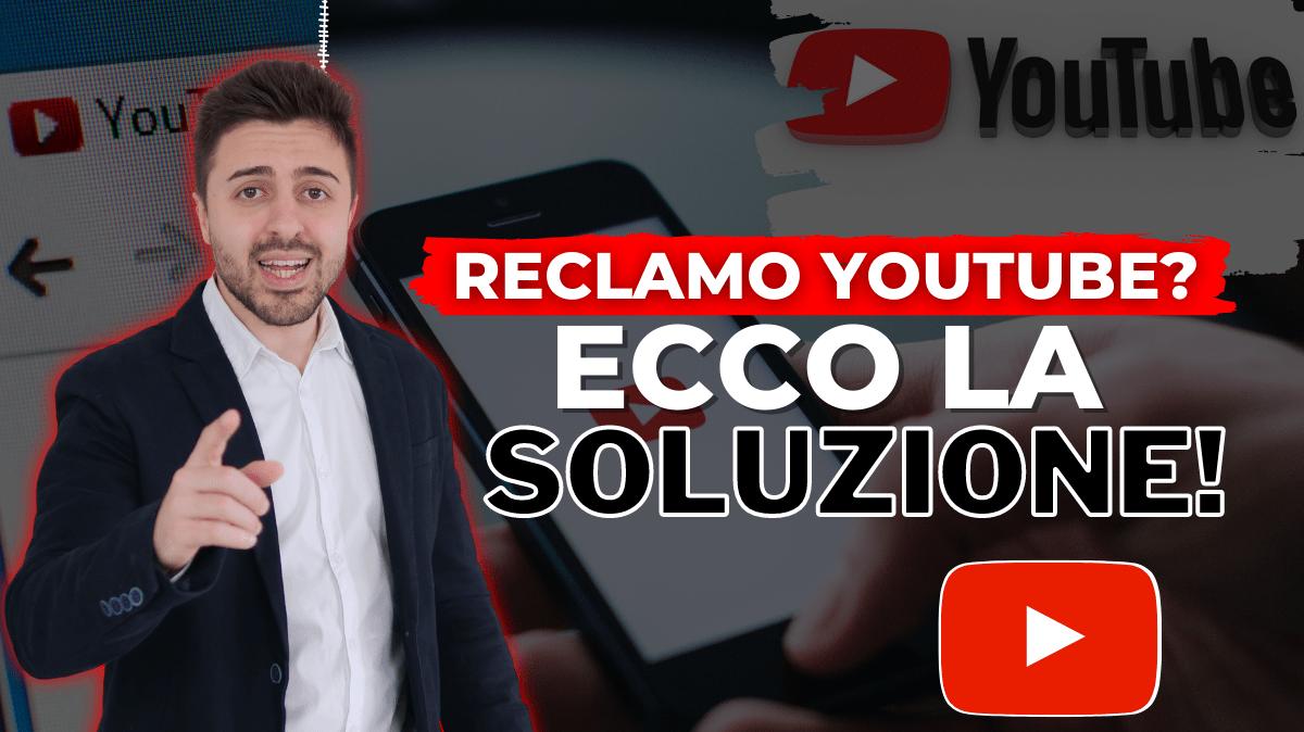 Reclamo su Youtube: Come rimuoverlo