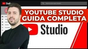 Youtube Studio Tutorial Italiano 2022: La suite per i creator